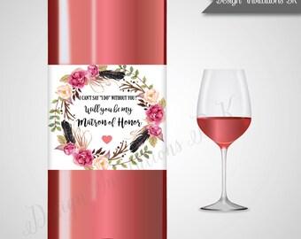 Matron of Honor Wine Labels,Bridesmaid Wine label, Boho Floral Personalized Matron of Honor Wine Label,DIY or Printable Wine Label