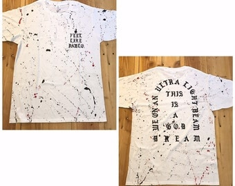 I FEEL LIKE PABLO...Yeezy Shirt Paint Splatter Size: Large Item #191 Customizable...message me with any questions