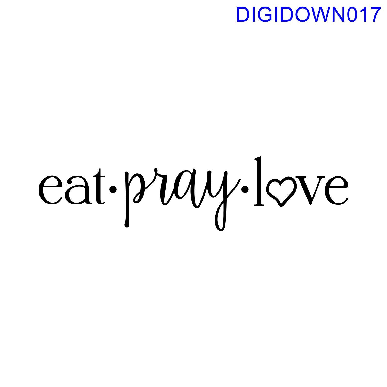 eat pray love svg cut file mtc svg pdf eps ai dxf. Black Bedroom Furniture Sets. Home Design Ideas