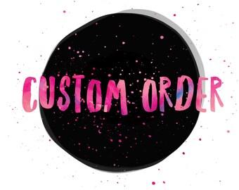 Custom Order for Molly