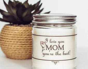 Love You Mom Scented Candle Gift, Personalized Gift for Mom, Christmas Gift for Mom, Mom Birthday Gift, Soy Candles Handmade, Mum Candle
