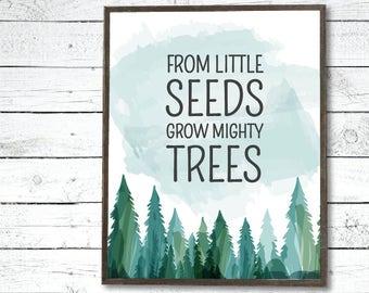 From Little Seeds Grow Mighty Trees Nursery Printable, Woodlands Nursery Decor, Gender Neutral Nursery Poster, Adventure, Baby Shower Gift
