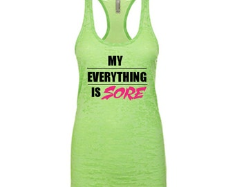 CLEARANCE My Everything Is Sore XL Neon Green Burnout Tank Top
