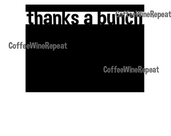 Thanks a Bunch Note Card template for Silhouette- SVG file