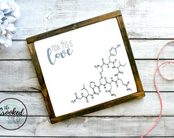 Oxytocin, love wood sign, love wall art, wood sign, rustic decor, i love you, i love you i know, wedding gift, wedding decor, bridal shower