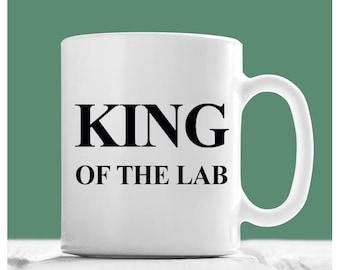 Scientist Mug, King Of The Lab, PhD Mug, Lab Technician Gifts, Professor Mug, Professor Gifts, Professor Coffee Mugs