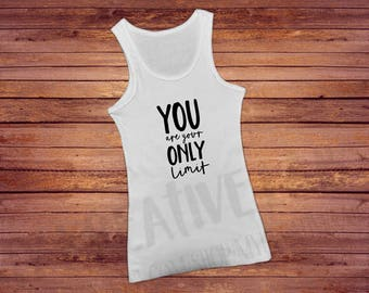 You are your only limit - Women's Racerback tank