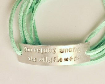 You belong among the wildflowers hand stamped wrap bracelet - bohemian - hippie - boho chic - hipster - tumblr