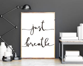 Just Breathe Wall Art Instant Download