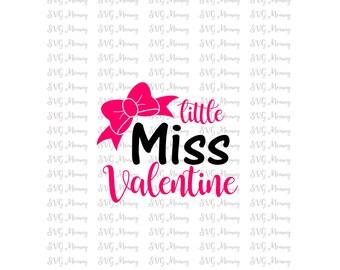 Little Miss Valentines, Valentine's Day, SVG cut file, DXF cut file, Cricut, Silhouette