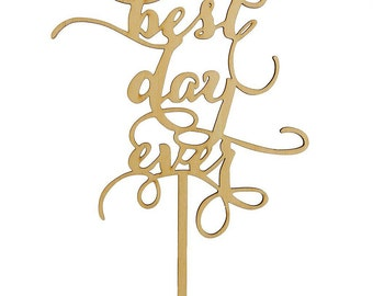 """1 """"Best Day Ever"""" Rustic Wood Cake Topper, Cake Topper, Anniversary, Wedding, Wedding Supplies, Party Supplies, Rustic Decorations, Rustic"""