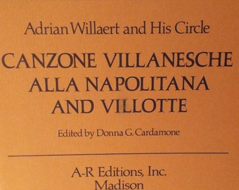 Renaissance 30, Adrian Willaert and His Circle: Canzone villanesche alla napolitana and Villotte