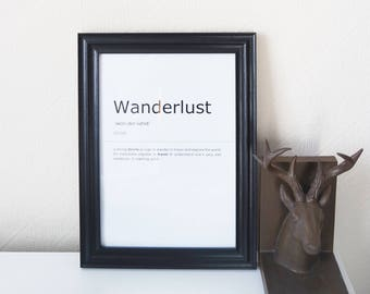 Wanderlust Definition Print. Inspirational Quote Print.Wall Art. Motivational Life Quote. Typography Art. Monochrome Print. Home Décor.