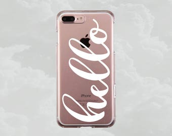 Hello.iPhone X case.iPhone 8 case.iPhone 8 Plus case.iPhone 7 case.iPhone 7 Plus case.iPhone 6s case.iPhone 6s Plus case.Inspirational.Quote