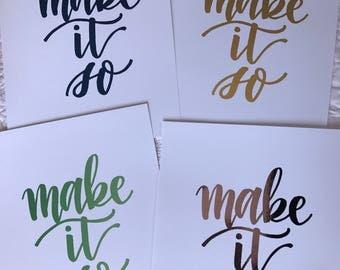 Make It So foil print
