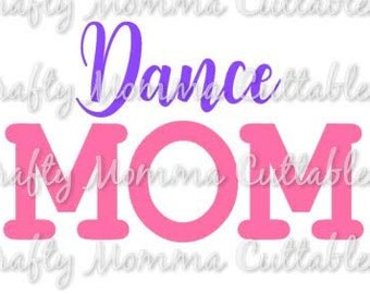 Dance Mom SVG file // Dance SVG // Dance Mom Cut File // Dance Mom SVG / Cut File / Silhouette File / Cutting File