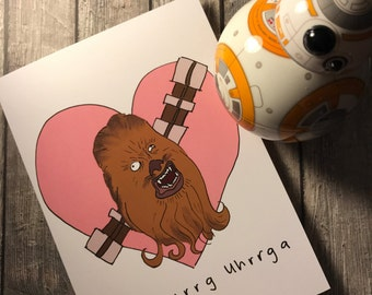 Chewbacca valentine - wookie - star wars greeting card - nerdy illustration - funny card
