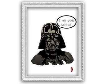 I am the your father! -Art print