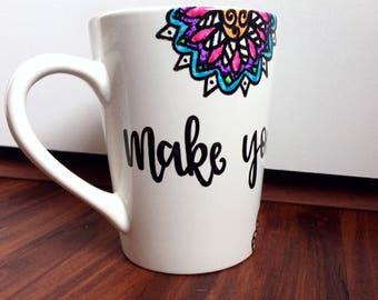 Dishwasher safe, customized and hand written mug