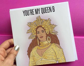 """Beyonce Mothers Day Card """"You're My Queen B"""""""