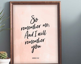 So Remember Me And I Will Remember You Minimalist Quran Quote Poster 16x20 8x10 A3 A4 Islamic Wall Decor Instant Download Digital Printable