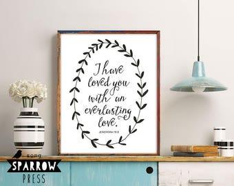 "Scripture Wall Art, Jeremiah 31:3, ""Everlasting Love"" Typography Print, Bible Verse Print, Scripture Printable, Digital Print"