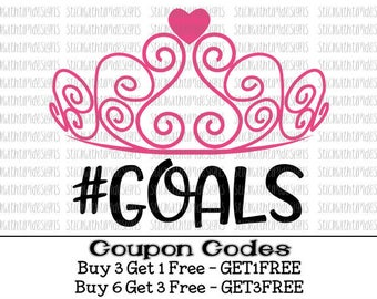 Princess Goals Svg Princess Svg Tiara Svg Baby Girl Svg PNG Files Cut Files Svg Files for Silhouette Cameo Files Svg Files for Cricut Squad
