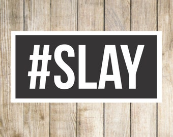 SLAY - svg