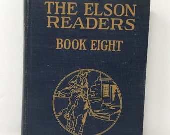 Elson Readers Book Eight Copyright 1921