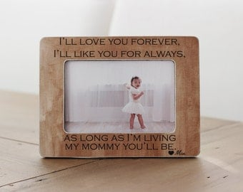 Mom Gift Personalized Picture Frame Mom Mum Custom Gift I'll Love You Forever I'll Like You For Always