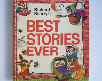 Richard Scarry's Best Stories Ever - 1971 - children's book -  Pierre Bear, Is This the House of Mistress Mouse, The Singing Christmas Tree
