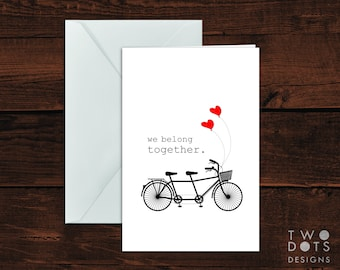 4x6 Printable Greeting Card - We Belong Together, Tandem Bicycle Card, Bicycle Greeting Card, Valentine's Day Card