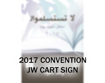2017 Convention Public Witnessing Sign
