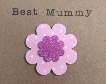 Mothers Day card. Handmade. Best Mummy. Mothering Sunday.