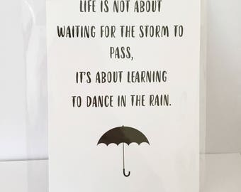 Dancing In The Rain Quote A5