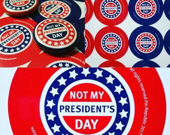 Not My President's Day