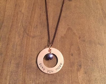 Love You More Necklace- Copper Washer Necklace- Hand Stamped Copper Necklace- Love You More Jewelry- Mothers Day Jewelry- Gifts for Her