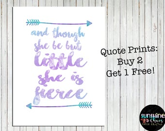 Though she be but little Print, Quote Prints, Little Girl Quotes, Watercolor Poster, Watercolor Print, Girl Nursery, Nursery Decor, Wall Art