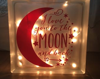 Glass Block Night Light, I love you to the moon and back, nursery decor, nursety night light, baby light, personalized night light,