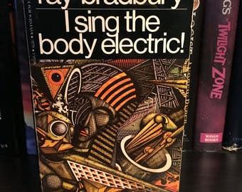 RAY BRADBURY I Sing the Body Electric Vintage Paperback 1981 Sci-fi