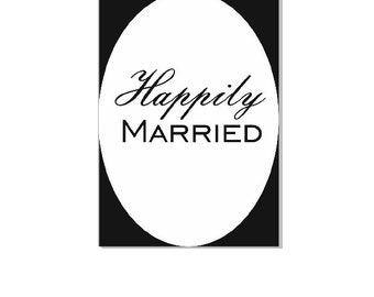 Printable Download Happily Married  print yourself