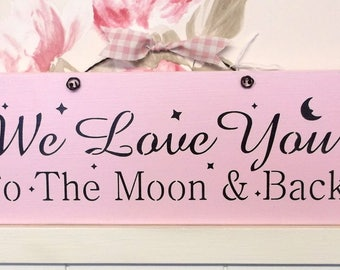 We Love You To The Moon And Back plaque sign sister baby girl bedroom nursery