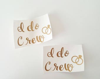 I Do Crew Decals, Vinyl Decals, Bachelorette Party, Bachelorette Decals, Bridesmaid Gifts