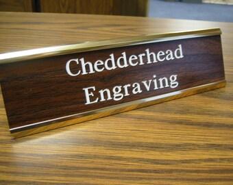 Custom Engraved desk sign plaque.  2x8