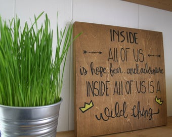 Where the Wild Things Are hand painted wood sign