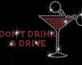 Rhinestone Don't Drink And Drive Lightweight Ladies T-Shirt  or DIY Iron On Transfer        890Y