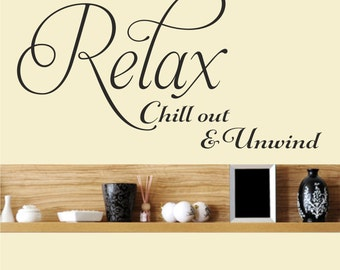Relax Chill Out & Unwind / Wall Art Decal Stickers Quality NEW
