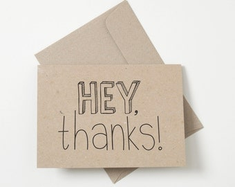 Greeting Card - Hey Thanks