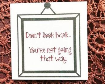 Keepsake Kard: Don't Look Back