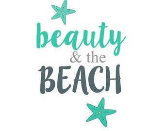 Beauty & the beach svg file, silhouette and cricut cutting file, beach svg, ocean svg, summer svg, nautical svg, costal sun svg, svg png eps